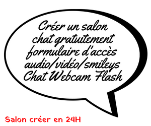 Créer un salon chat flash gratuit